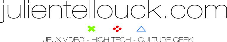 Jeux vidéo et High Tech : Julien Tellouck