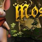 Avis sur Moss, un jeu de plateforme en VR